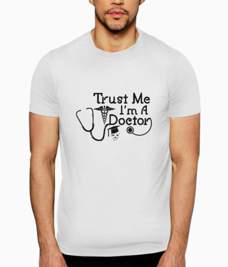 Trust me im a doctor t shirt front
