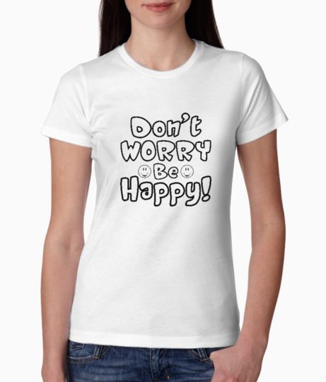 Dont worry tee front