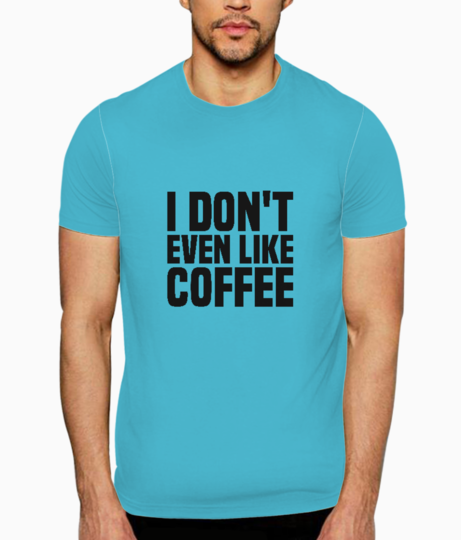 Like coffee t shirt front
