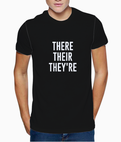 There their typography t shirt front
