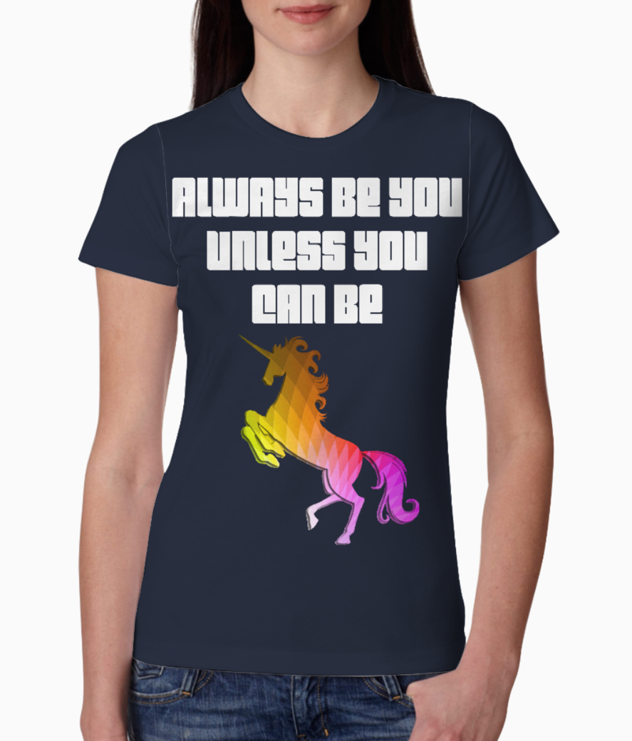 Always be you unicorn color capital tee front