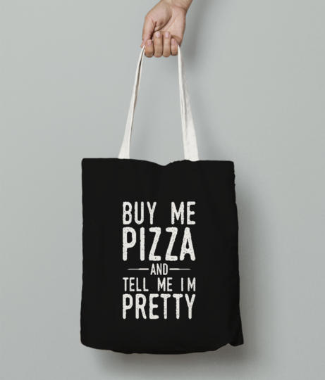 Buy me pizza tote bag front