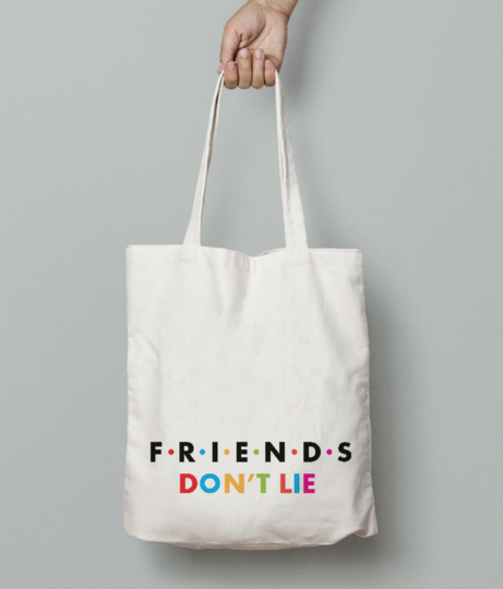 Friends dont lie tote bag front