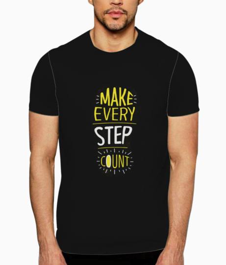Make every step count t shirt front