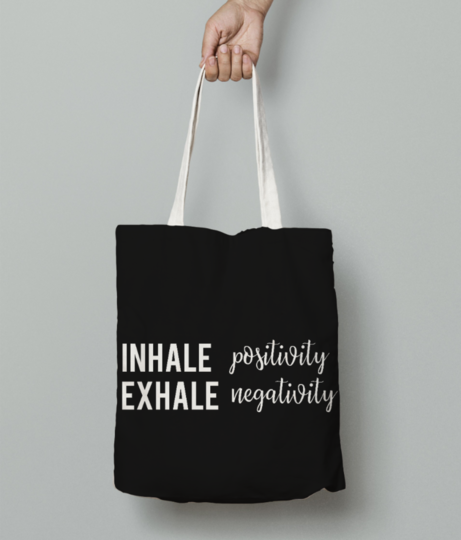 Inhale positivty  white tote bag front